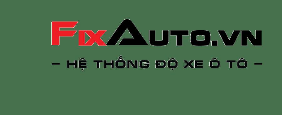 FixAuto hệ thống độ xe ô tô